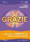 Grazie - La Tecnica del Campo GIA (Videocorso) Book Cover