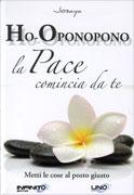 Ho-Oponopono - La Pace Comincia da Te Book Cover