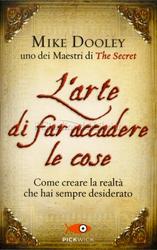 L'Arte di Far Accadere le Cose Book Cover
