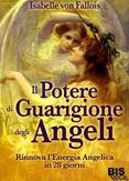 Il Potere di Guarigione degli Angeli Book Cover