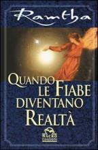 Quando le Fiabe diventano Realtà Book Cover
