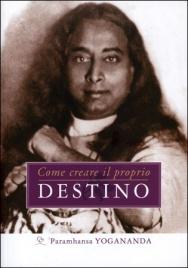 Come Creare il Proprio Destino Book Cover