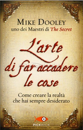 L'Arte di far accadere le cose Book Cover