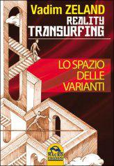 Reality Transurfing - Lo Spazio delle Varianti Book Cover