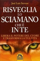 Risveglia lo Sciamano che è in Te Book Cover