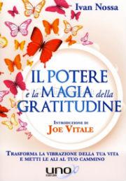 Il Potere e la Magia della Gratitudine Book Cover